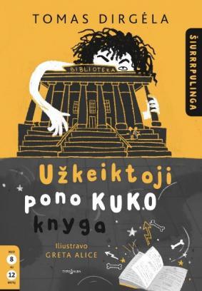 0001_uzkeiktoji-pono-kuko-knyga-1_1604501711-dbe3b13741817a801345a7a60c30c3df.jpg